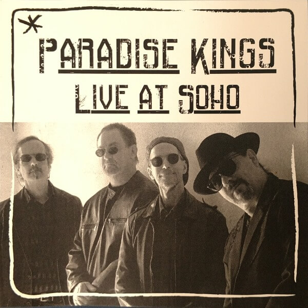 Paradise Kings Live at Soho Album Cover